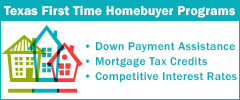 First time homebuyer programs for down payment assistance, mortgage tax credits and low interest rates